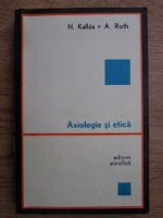 Anticariat: N. Kallos, A. Roth - Axiologie si etica