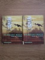 Anticariat: N. N. Mikluho-Maklai - Jurnal de calatorie (2 volume)