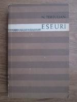 N. Tertulian - Eseuri