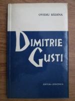 Anticariat: Ovidiu Badina - Dimitrie Gusti