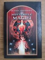 Paul Stefanescu - Misterele magiei