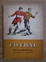 Petre Kroner, Stefan Alexandriu - Fotbal, regulament comentat
