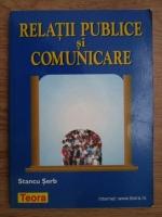 Anticariat: Stancu Serb - Relatii publice si comunicare