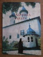 Stavrofora Nazaria Nita - Manastirea Varatic