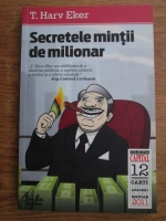 Anticariat: T. Harv Eker - Secretele mintii de milionar