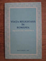 Anticariat: Viata religioasa in Romania. Prezentare sintetica
