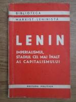 Vladimir Ilici Lenin - Imperialismul, stadiul cel mai inalt al capitalismului