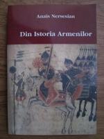 Anais Nersesian - Din istoria armenilor
