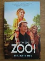 Benjamin Mee - Avem un Zoo!