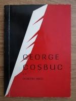 Anticariat: Dumitru Micu - George Cosbuc