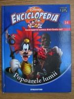 Anticariat: Enciclopedia Disney. Descopera lumea distrandu-te! Popoarele lumii