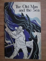 Anticariat: Ernest Hemingway - The old man and the sea