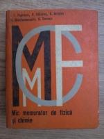 Anticariat: George Enescu, I. Iovit Popescu, Anatolie Hristev - Mic memorator de fizica si chimie