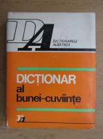 Gh. Paschia - Dictionar al bunei-cuviinte