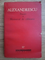Anticariat: Grigore Alexandrescu - Poezii, Memorial de calatorie