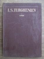 I. S. Turgheniev - Opere (volumul 7)