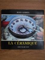 Anticariat: Ioan Godea - La ceramique