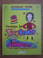 Anticariat: Jacqueline Wilson - Povestea lui tracy Beaker