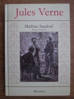 Anticariat: Jules Verne - Mathias Sandorf (partea I, II)
