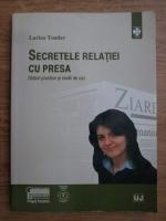Larisa Toader - Secretele relatiei cu presa