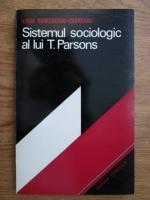 Anticariat: Lucia Dumitrescu Codreanu - Sistemul sociologic al lui T. Parsons