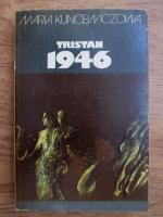 Anticariat: Maria Kuncewiczowa - Tristan 1946