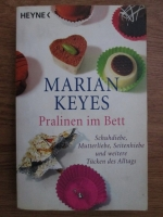 Marian Keyes - Pralinen im Bett