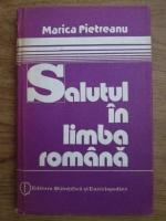Marica Pietreanu - Salutul in limba romana. Studiu sociolingvistic