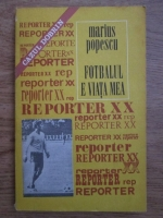 Anticariat: Marius Popescu - Fotbalul e viata mea. Cazul Dobrin