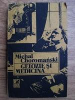 Michal Choromanski - Gelozie si medicina