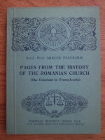 Anticariat: Mircea Pacurariu - Pages from the history of the romanian church (the uniatism in Transilvania)