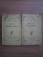 Anticariat: Panait Istrati - Kyra Kyralina. Oncle Anghel (2 volume, 1924)