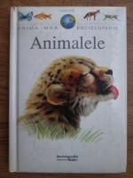 Anticariat: Prima mea enciclopedie. Animalele