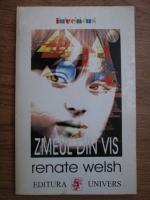 Anticariat: Renate Welsh - Zmeul din vis