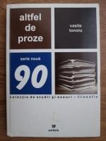 Vasile Tonoiu - Altfel de proze