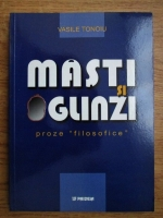 Vasile Tonoiu - Masti si oglinzi, proze filosofice
