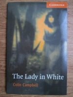 Anticariat: Colin Campbell - The lady in white