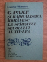 Anticariat: Corneliu Mateescu - G. Panu si radicalismul romanesc la sfarsitul secolului al XIX-lea