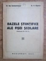 Dan Constantinescu, N. Gagescu - Bazele stiintifice ale fisei scolare