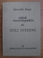 Gheorghe Mogos - Mica enciclopedie de boli interne
