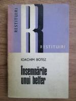 Anticariat: Ioachim Botez - Insemnarile unui belfer