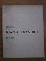 Anticariat: Ioan Alexandru - Poezii. Poesie (editie bilingva romana-italiana)