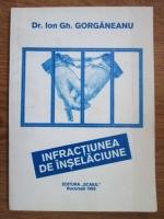 Ion Gh. Gorganeanu - Infractiunea de inselaciune