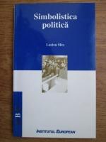 Anticariat: Lucian Sfez - Simbolistica politica