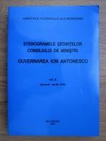 Marcel Dumitru Ciuca, Maria Ignat - Stenogramele sedintelor consiliului de ministri. Guvernarea Ion Antonescu, ianuarie-aprilie 1944 (volumul 10)