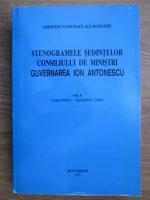 Marcel Dumitru Ciuca, Maria Ignat - Stenogramele sedintelor consiliului de ministri. Guvernarea Ion Antonescu, septembrie-decembrie 1940 (volumul 1)