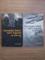 Anticariat: Maresalul Jukov intre legenda si adevar (2 volume)