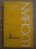 Anticariat: Marin Mihalache - Marturii despre Luchian