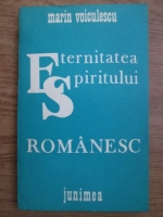 Anticariat: Marin Voiculescu - Eternitatea spiritului romanesc
