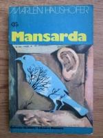 Anticariat: Marlen Haushofer - Mansarda